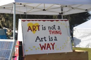Art is not a thing. Art is a way.