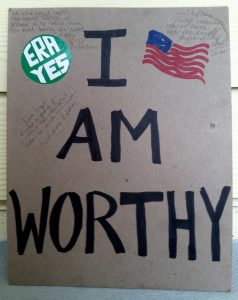 I Am Worthy sign with ERA YES sticker