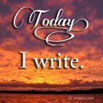 Today I write, text on sunset image